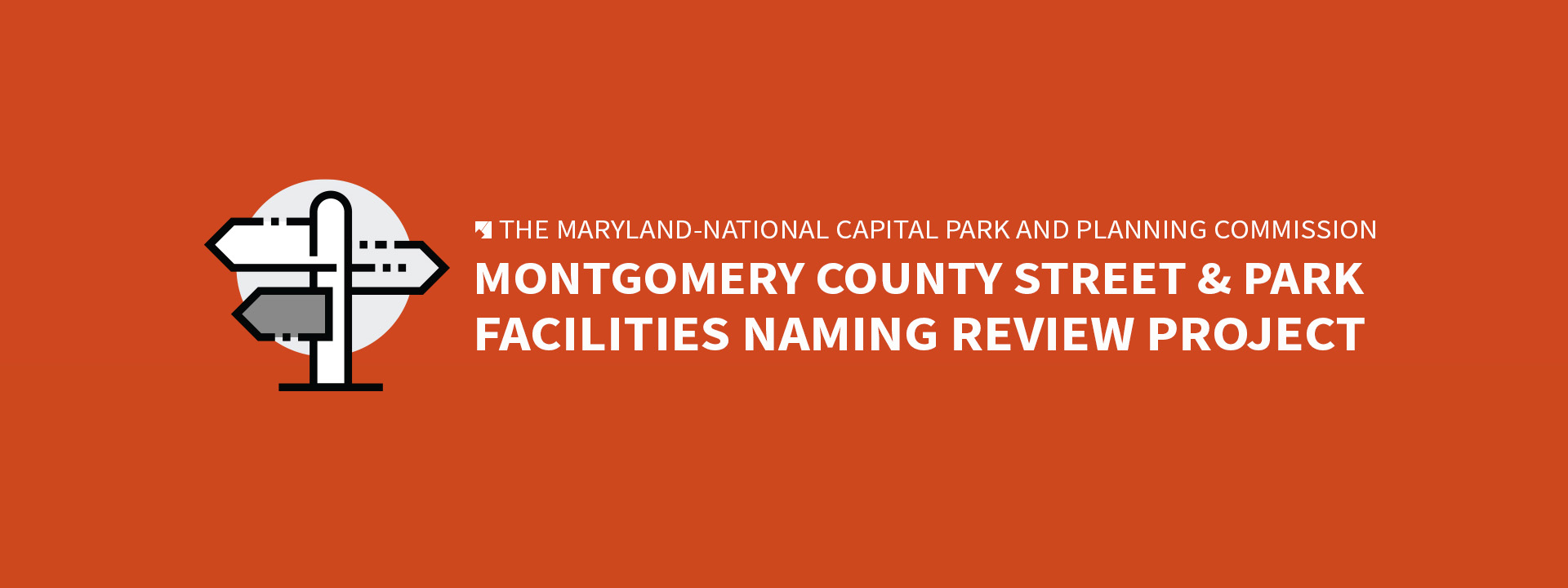 Montgomery County Street and Park Facilities Naming Review Project